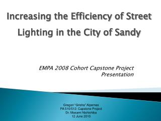 EMPA 2008 Cohort Capstone Project Presentation