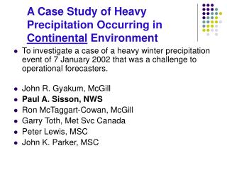 A Case Study of Heavy Precipitation Occurring in  Continental  Environment