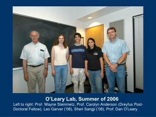 O'Leary Lab, Summer of 2006