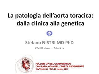 La patologia dell�aorta toracica: dalla clinica alla genetica