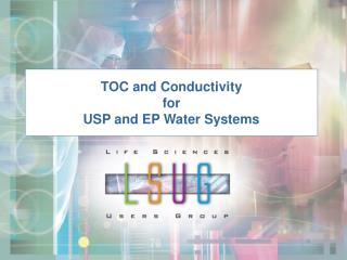 TOC and Conductivity for USP and EP Water Systems