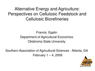 Francis  Epplin Department of Agricultural Economics Oklahoma State University