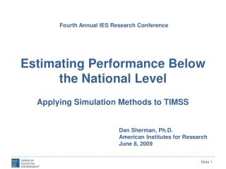 Estimating Performance Below the National Level