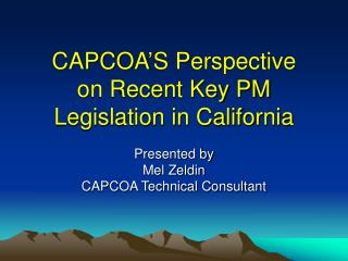 CAPCOA'S Perspective on Recent Key PM Legislation in California