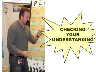 CHECKING YOUR UNDERSTANDING