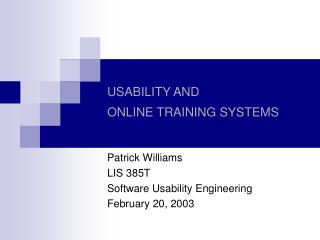 USABILITY AND  ONLINE TRAINING SYSTEMS