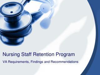 Nursing Staff Retention Program