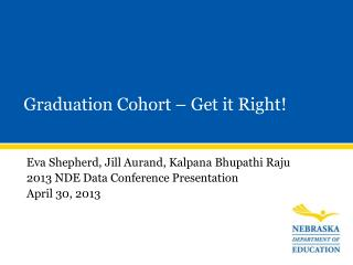 Eva Shepherd, Jill Aurand, Kalpana Bhupathi Raju 2013 NDE Data Conference Presentation