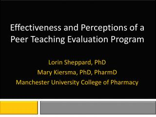 Effectiveness and Perceptions of a Peer Teaching Evaluation Program