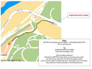 From   METRO B (Underground Line Blue) – EUR MAGLIANA STOP  (P.le di Val Fiorita,8)