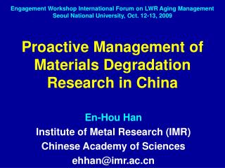 Proactive Management of Materials Degradation  Research in China
