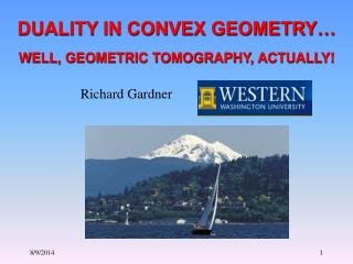 DUALITY IN CONVEX GEOMETRY…
