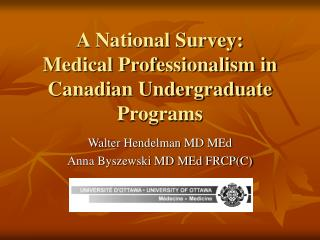 A National Survey: Medical Professionalism in Canadian Undergraduate Programs