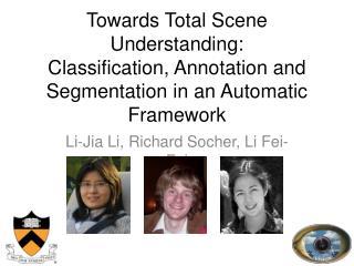Li- Jia  Li, Richard  Socher , Li  Fei-Fei