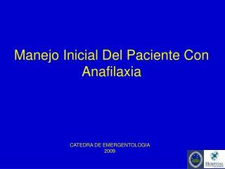 Manejo Inicial Del Paciente Con Anafilaxia