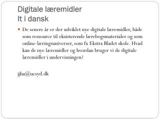 Digitale l�remidler   It i dansk