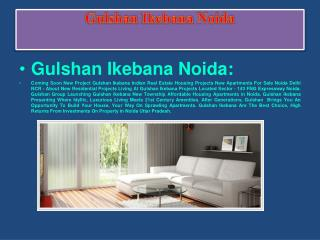 Ikebana - Ikebana New Township By Gulshan Group Noida