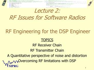 Lecture 2: RF Issues for Software Radios RF Engineering for the DSP Engineer