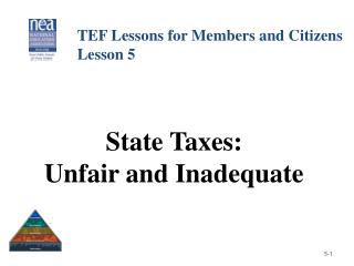 State Taxes: Unfair and Inadequate