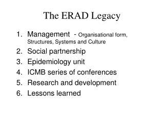 The ERAD Legacy