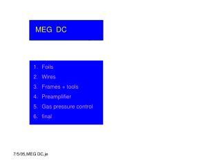 MEG  DC