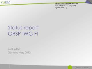 Status report GRSP IWG FI