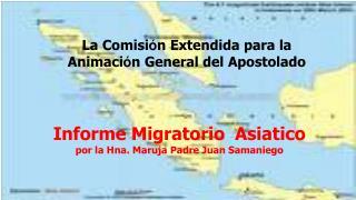 La Comisi ó n Extendida para la Animaci ó n General del Apostolado