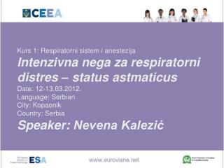 Kurs 1 :  Respiratorni sistem i anestezija