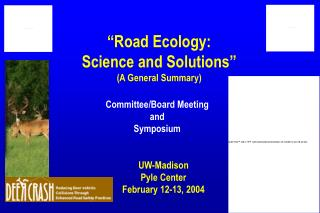 """Road Ecology:  Science and Solutions"" (A General Summary)"