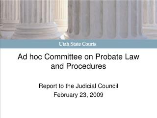 Ad hoc Committee on Probate Law and Procedures