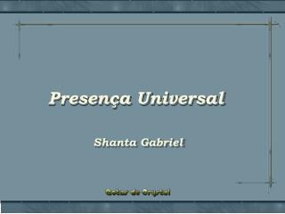 Presença Universal