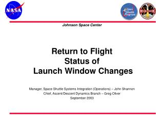 Return to Flight  Status of  Launch Window Changes
