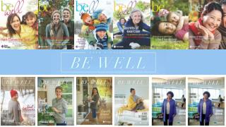 Be Well is  …