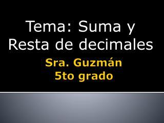 Sra. Guzmán 5to grado