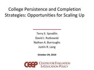 College Persistence and Completion Strategies: Opportunities for Scaling Up