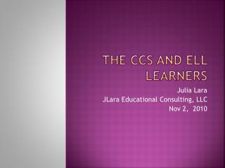 The CCS and ELL Learners