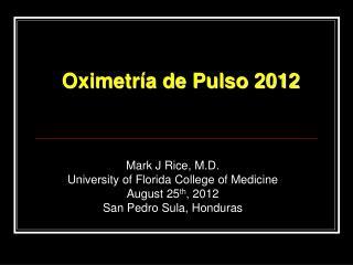 Oximetría de Pulso 2012