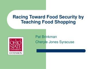 Racing Toward Food Security by Teaching Food Shopping