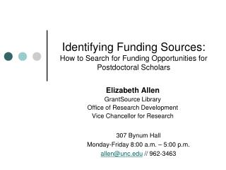Identifying Funding Sources: How to Search for Funding Opportunities for Postdoctoral Scholars