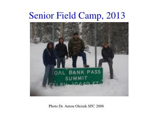Senior Field Camp, 2013
