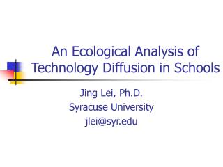 An Ecological Analysis of Technology Diffusion in Schools