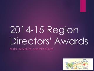 2014-15 Region Directors' Awards