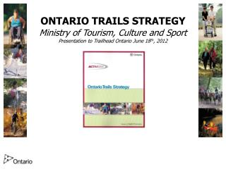 ONTARIO TRAILS STRATEGY