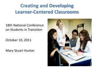 Creating and Developing Learner-Centered Classrooms