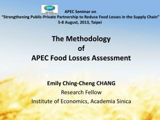 The Methodology  of  APEC Food Losses Assessment