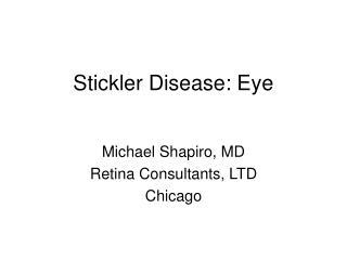 Stickler Disease: Eye