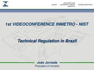 João Jornada President of Inmetro