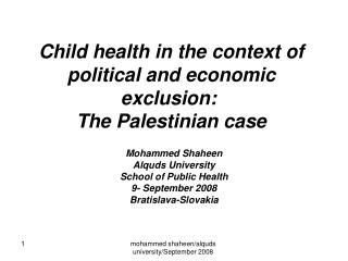 Child health in the context of political and economic exclusion:  The Palestinian case