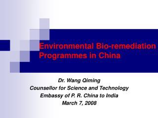 Environmental Bio-remediation Programmes in China