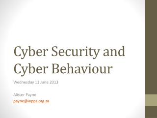 Cyber Security and Cyber Behaviour